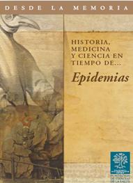 Desde la memoria: historia, medicina y ciencia en tiempo de… Los Virreinatos